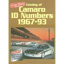 Catalog of Camaro I.D. Numbers 1967-93 (Matching Number Series) by Cars & Parts Magazine (1995-05-24)