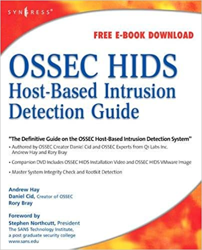 OSSEC Host-Based Intrusion Detection Guide: Andrew Hay