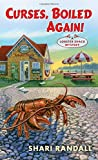 Curses, Boiled Again!: A Lobster Shack Mystery by  Shari Randall in stock, buy online here