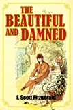 The Beautiful and Damned, F. Scott Fitzgerald, 1613822375