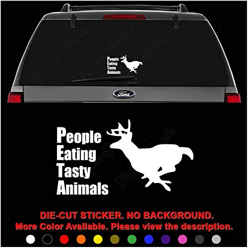 PETA People Eating Tasty Animal Deer Die Cut Vinyl Decal Sticker for Car Truck Motorcycle Vehicle Window Bumper Wall Decor Laptop Helmet Size- [6 inch] / [15 cm] Wide || Color- Gloss White