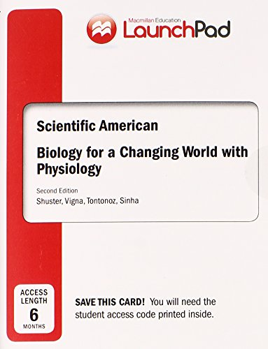LaunchPad for Shuster's Scientific American Biology for a Changing World with Core Physiology (6 month access)