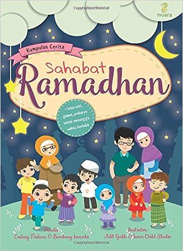 Kumpulan Cerita Sahabat Ramadhan Indonesian Edition Endang