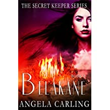 Belakane: The Origin of The Secret Keeper Curse, book three (The Secret Keeper Series 0)