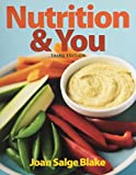 Nutrition and You and Modified Masteringnutrition with Mydietanalysis with Pearson Etext -- Valuepack Access Card -- for Nutrition and You Package, Blake, Joan Salge, 0133910946