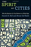 img - for The Spirit of Cities: Why the Identity of a City Matters in a Global Age by Daniel A. Bell (2011-09-11) book / textbook / text book