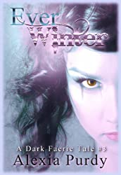 Ever Winter (A Dark Faerie Tale #3)