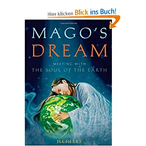 Mago's Dream: Meeting With the Soul of the Earth S?ng-h?n Yi