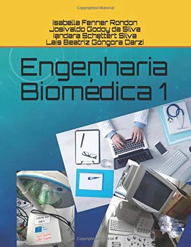 Engenharia Biomédica 1