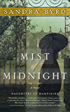 Mist of Midnight: A Novel (The Daughters of Hampshire Book 1)