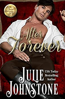 After Forever (A Whisper Of Scandal Novel Book 4) by [Johnstone, Julie]