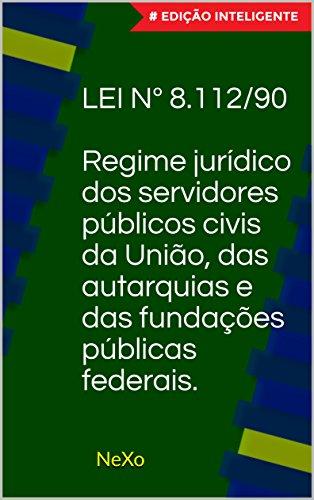 Lei nº 8.112/90 - Edição Inteligente