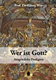 Wer Ist Gott?, Georg May and Georg Prof.  May, 3732278700