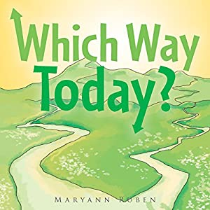Which Way Today? Audiobook
