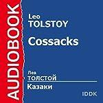 The Cossacks [Russian Edition] | Leo Tolstoy