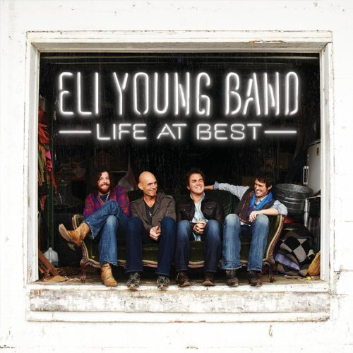 Life At Best by Eli Young Band (2011-08-16)