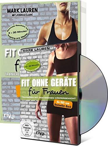 Fit ohne Geräte für Frauen Buch + DVD - Bundle: Trainieren mit dem eigenen Körpergewicht. Neuausgabe: Der Weltbestseller endlich in Farbe (Lauren Frauen)