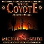 The Coyote: A Novel | Michael McBride
