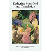 Katherine Mansfield and Translation: 7 (Katherine Mansfield Studies)
