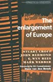 img - for The Enlargement of Europe (Political Analyses) by Stuart Croft (1999-04-22) book / textbook / text book