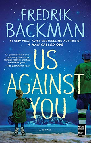 Us Against You: A Novel by [Backman, Fredrik]