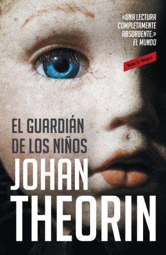 El guardián de los niños (Spanish Edition)