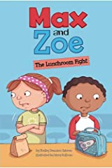 Max and Zoe: The Lunchroom Fight Paperback