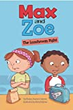 img - for Max and Zoe: The Lunchroom Fight book / textbook / text book