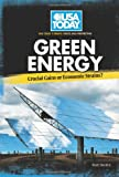 Green Energy book: Crucial Gains or Economic Strains? (USA Today's Debate: Voices and Perspectives)