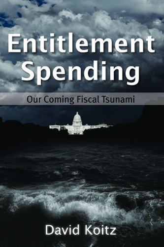Entitlement Spending: Our Coming Fiscal Tsunami (Hoover Institution Press Publication)