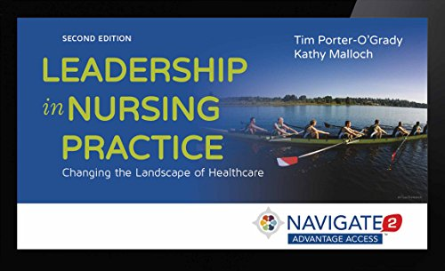 Navigate 2 Advantage Access For Leadership In Nursing Practice: Changing the Landscape of Healthcare