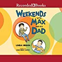 Weekends with Max and His Dad Audiobook by Linda Urban Narrated by Chris Henry Coffey