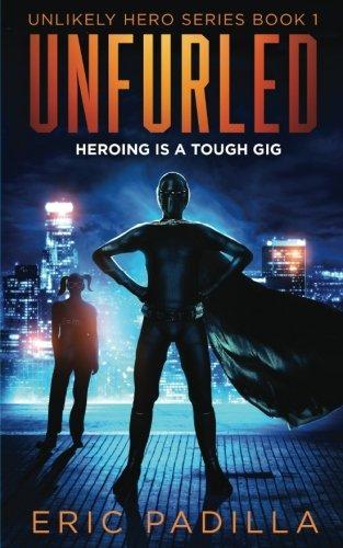 unfurled-heroing-is-a-tough-gig-unlikely-hero-series-volume-1
