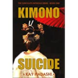 Kimono Suicide (The June Kato Intrigue Series Book 1)