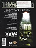 The Hollywood Reporter Cold Case June 9, 2004 Emmy Watch Meredith Stiehm StarringKathryn Morris Justin Chambers John Finn Jeremy Ratchford Thom Barry Danny Pino Tracie Thoms