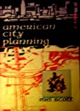 American City Planning since 1890, Scott, Mel, 0520020510