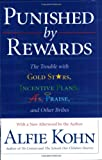Punished by Rewards, Alfie Kohn, 0618001816
