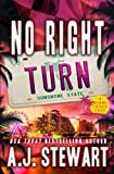 No Right Turn (Miami Jones Florida Mystery Series) (Volume 8)
