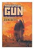 Andromeda Gun, John Boyd, 0399113770