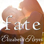 Fate: Fate Series, Book 1 | Elizabeth Reyes