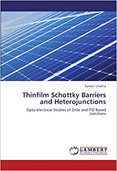 Thinfilm Schottky Barriers and Heterojunctions: Opto-electrical Studies of ZnSe and ITO Based Junctions