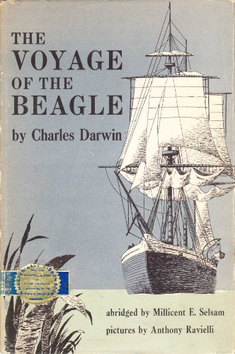 The Voyage of the Beagle Abridged and Edited by Millicent Selsam, Illustrated by Anthony Ravielli