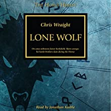 Lone Wolf: Horus Heresy Audiobook by Chris Wraight Narrated by Jonathan Keeble