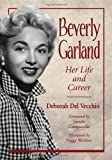 img - for Beverly Garland: Her Life and Career by Deborah Del Vecchio (2012-12-19) book / textbook / text book