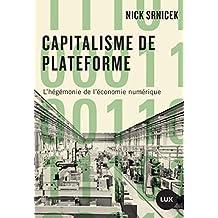 Capitalisme de plateforme: L'hégémonie de l'économie numérique (French Edition)