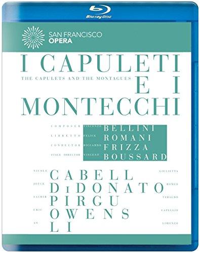 Bellini: I Capuleti e i Montecchi (San Francisco Opera) [Blu-ray] ()
