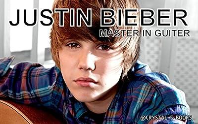 Justin Bieber:Master in Guitar