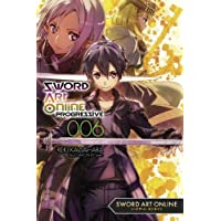 Sword Art Online Progressive, Vol. 6 (light novel)