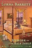 Murder on the Half Shelf (A Booktown Mystery)