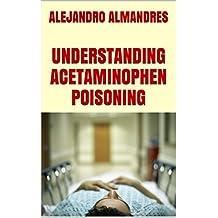 UNDERSTANDING ACETAMINOPHEN POISONING